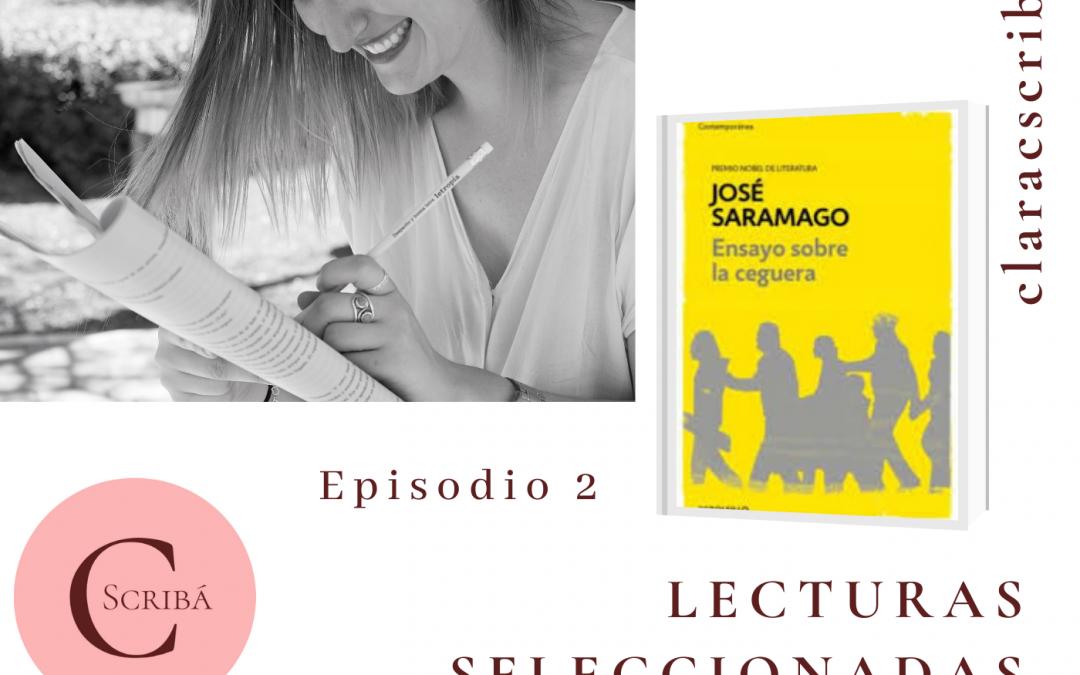 Episodio 2. Ensayo sobre la ceguera de José Saramago